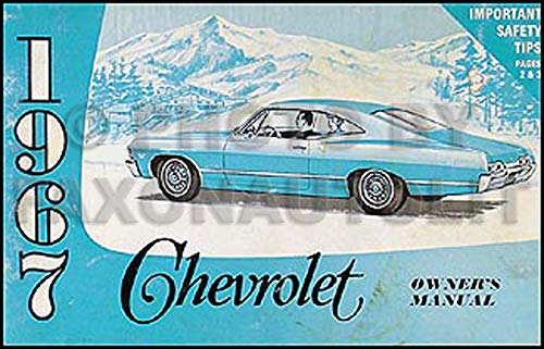 1967 Chevy Owner's Manual Reprint - Impala SS Caprice Bel Air Biscayne