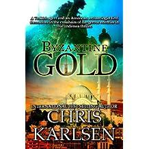 Byzantine Gold (Dangerous Waters Book 2)