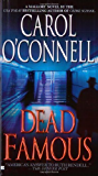 Dead Famous (A Mallory Novel Book 7)