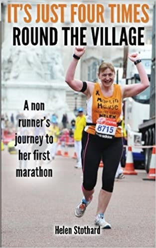 Download online It's just four times round the Village: A non runner's journey to her first marathon PDF, azw (Kindle), ePub, doc, mobi
