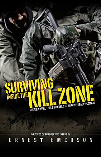 Surviving Inside the Kill Zone by [Emerson, Ernest]