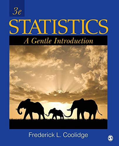Statistics: A Gentle Introduction by Sage Publications CA