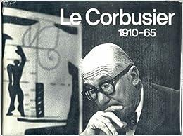 Book Le Corbusier, 1910-65