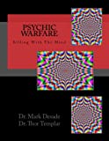 Psychic Warfare: Killing With the Mind