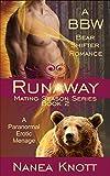 Runaway: A BBW Bear Shifter Romance (Mating Season Book 2)