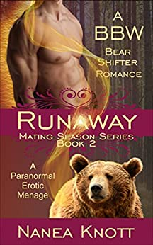 Runaway: A BBW Bear Shifter Romance (Mating Season Book 2) by [Knott, Nanea]