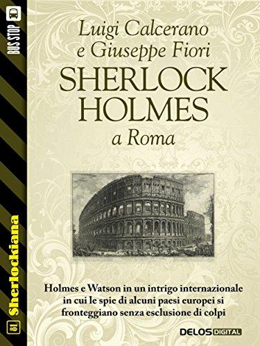Sherlock Holmes a Roma (Sherlockiana)