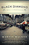 Black Diamond: A Mystery of the French Countryside (Bruno Chief Of Police Book 3)