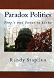 Paradox Politics by Randy Stapilus front cover