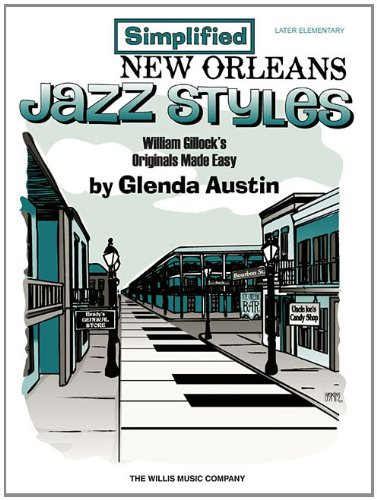 Simplified New Orleans Jazz Styles: Later Elementary ()