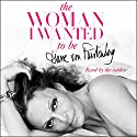 The Woman I Wanted to Be Audiobook by Diane von Furstenberg Narrated by Diane von Furstenberg