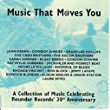 Music That Moves You - A Collection of Music Celebrating Rounder Records' 30th Anniversary