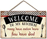 ROONASN Welcome to My Kitchen,Funny Welcome Sign