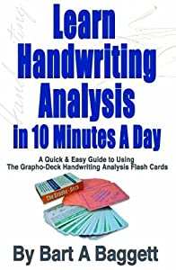 The Grapho-Deck: Learn Handwriting Analysis in 10 Minutes A Day Bundle Pack by Bart A Baggett (2012) Perfect Paperback