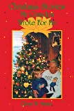 Christmas Stories My Grandpa Wrote for Me, Glenn W. Martin, 0595146368
