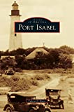 img - for Port Isabel book / textbook / text book