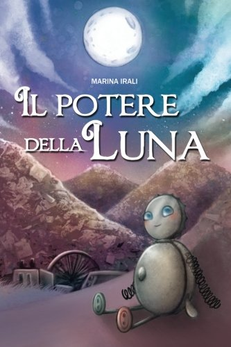 Il Potere della Luna (Italian Edition) pdf epub