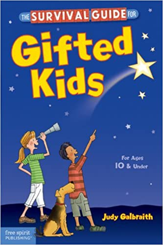 The Survival Guide for Gifted Kids Revised /& Updated 3rd Edition
