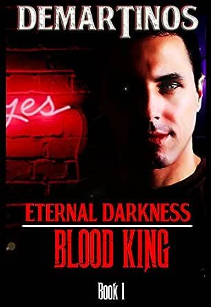 Download Eternal Darkness Blood King By Gadriel Demartinos