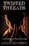 Twisted Threads (Volume 4)