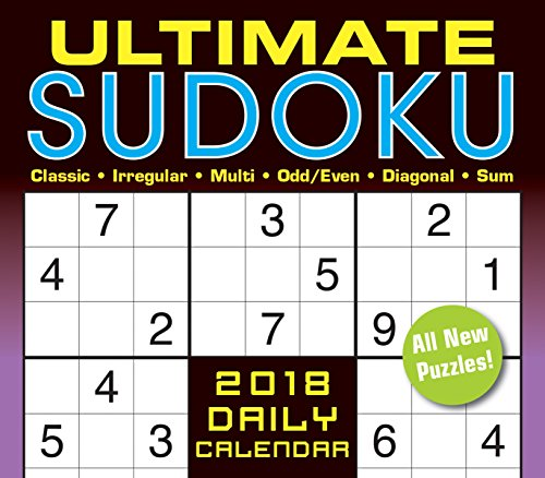 Ultimate Sudoko: Classic, Irregular, Multi, Odd/Even, Diagonal, Sum 2018 Boxed/Daily Calendar (CB0270)