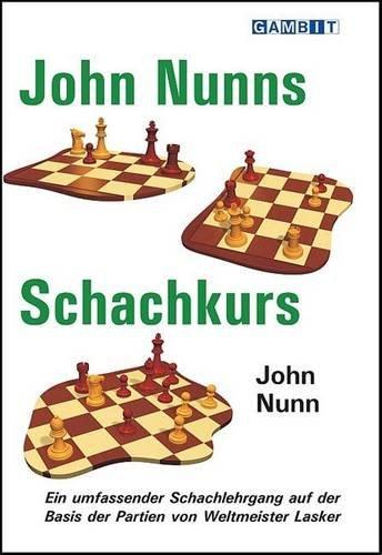 John Nunns Schachkurs