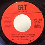 Mel Street The Devil In Your Kisses / Baby Don't Save Your Love For A Rainy Day 45 rpm single