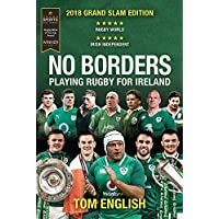 No Borders: Playing Rugby for Ireland (Behind the Jersey Series)