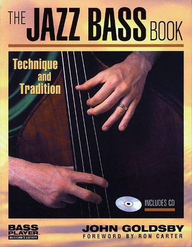 (The Jazz Bass Book: Technique and Tradition (Bass Player Musician's)