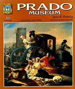 Prado Museum: Spanish Painting Xavier Costa Clavell