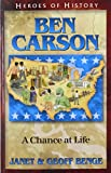 ben carson a chance at life heroes of history
