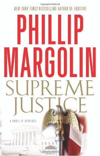 Supreme Justice by Phillip Margolin