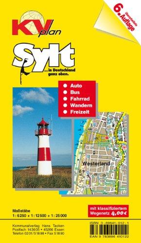 Sylt: 1:12.500 Amtsplan mit Freizeitkarte 1:25.000 mit Radrouten, Wanderwegen und Buslinien