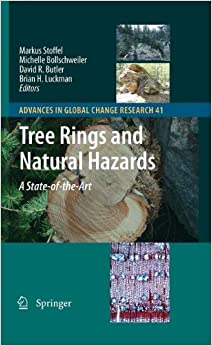 Tree Rings and Natural Hazards: A State-of-Art (Advances in Global Change Research)