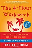 The 4-Hour Workweek 英文原版 每周工作四小时 纽约畅销排行榜作品 Timothy Ferriss蒂莫西代表作 Tools of Titans [平装] [Jan 01, 2009] Timothy Ferriss [平装] [Jan 01, 2009] Timothy Ferriss [平装] Timothy Ferriss