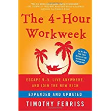 [By Timothy Ferriss] The 4-Hour Workweek: Escape 9-5, Live Anywhere, and Join the New Rich (Hardcover)【2018】by Timothy Ferriss (Author) (Hardcover)