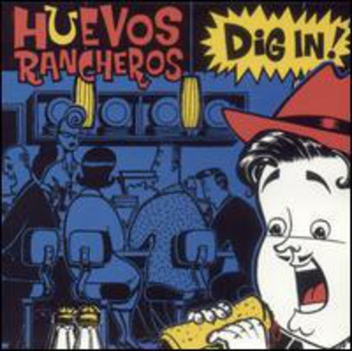 Huevos Rancheros - Dig in (CD)