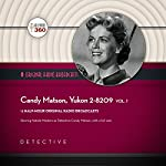 Candy Matson, Yukon 2-8209, Vol. 1 |  Hollywood 360 - producer