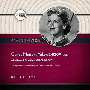 Candy Matson, Yukon 2-8209, Vol. 1 Radio/TV Program
