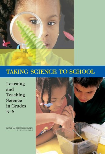Taking Science to School: Learning and Teaching Science in Grades K-8 (STEM Education)