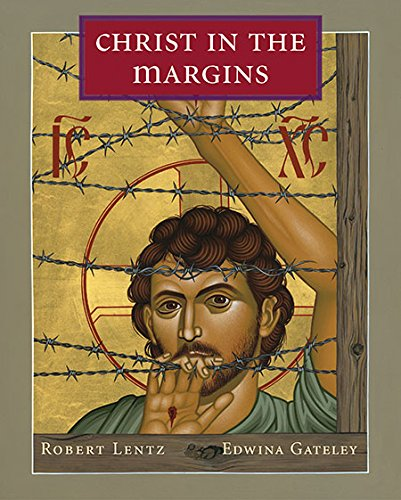 Christ in the Margins by [Gateley, Edwina, Lentz, Robert]