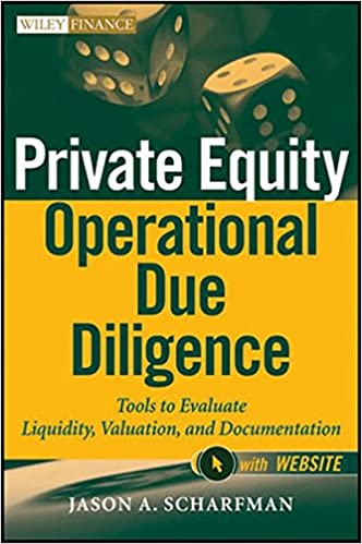 amazoncom private equity operational due diligence website tools to evaluate liquidity valuation and documentation 9781118113905 jason a