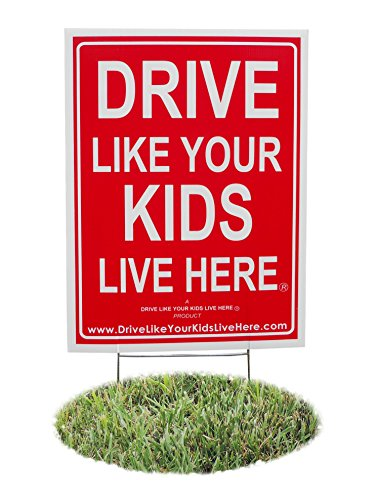 Here Sign - Drive Like Your Kids Live Here Yard Sign, Drive Slow/Children At Play Reminder