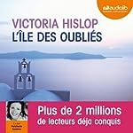 L'île des oubliés | Victoria Hislop