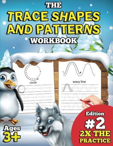 The Trace Shapes and Patterns Workbook: EDITION #2 DOUBLE TH