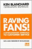 img - for The Raving Fans! (The One Minute Manager) book / textbook / text book