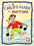 Mel Bay Presents a Child's Guide to Rhythm, Katharina Apostolidis, 0786672307