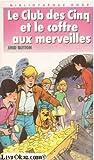 Image de Le Club des Cinq et le coffre aux merveilles (Bibliothèque rose)