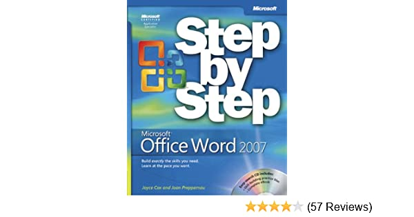 Microsoft® Office Word 2007 Step by Step: Joyce Cox, Joan
