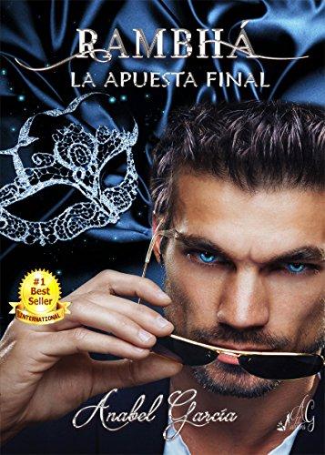 Rambhá: La apuesta final (Spanish Edition)